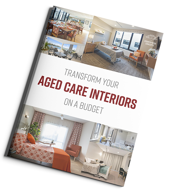 How to Transform your Aged Care Facility on a Budget